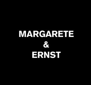 Next<span>MARGARETE & ERNST</span><i>→</i>